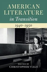 American Literature in Transition, 1940-1950 (Hardcover)
