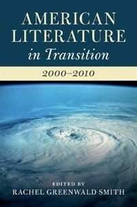 American Literature in Transition, 2000-2010 (Hardcover)