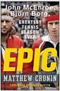 [중고] Epic: John McEnroe, Bjorn Borg, and the Greatest Tennis Season Ever (Hardcover)