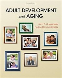 Adult development and aging / 8th ed