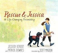 Rescue and Jessica: A Life-Changing Friendship (Hardcover)