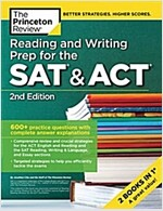 Reading and Writing Prep for the SAT & ACT, 2nd Edition: 600+ Practice Questions with Complete Answer Explanations (Paperback)
