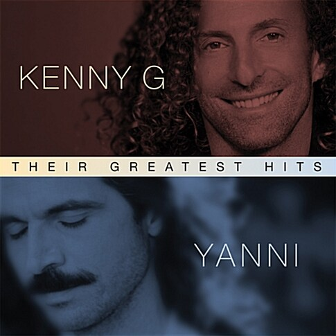Kenny G & Yanni - Their Greatest Hits : Kenny G & Yanni [2CD]