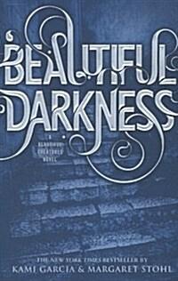 Beautiful Darkness (Paperback)