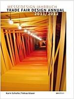Trade Fair Design Annual (Paperback, 2011/2012)
