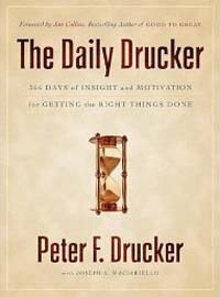 The Daily Drucker: 366 Days of Insight and Motivation for Getting the Right Things Done (Paperback, International)