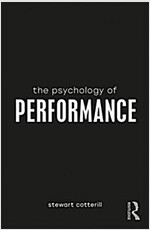 The Psychology of Performance (Paperback)