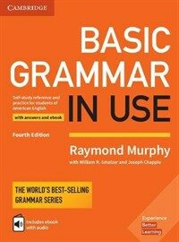 Basic Grammar in Use Student's Book with Answers and Interactive eBook : Self-study Reference and Practice for Students of American English (Package, 4 Revised edition)