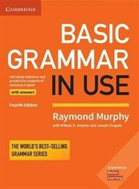 Basic Grammar in Use Student's Book with Answers : Self-study Reference and Practice for Students of American English (Paperback, 4 Revised edition)