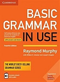 Basic Grammar in Use Students Book with Answers and Interactive eBook : Self-study Reference and Practice for Students of American English (Package, 4 Revised edition)