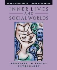 Inner lives and social worlds : readings in social psychology