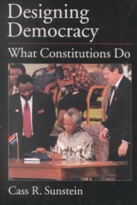 Designing democracy : what constitutions do