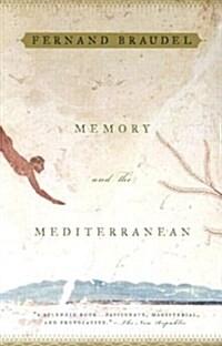 Memory and the Mediterranean (Paperback, Reprint)