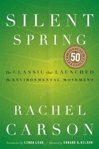 Silent Spring (Paperback, 50th Anniversary)