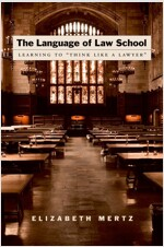 The Language of Law School: Learning to `think Like a Lawyer` (Paperback)