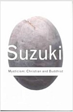 Mysticism: Christian and Buddhist (Paperback, 2 New edition)