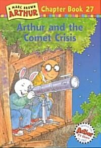 Arthur and the Comet Crisis: A Marc Brown Arthur Chapter Book 27 (Hardcover)