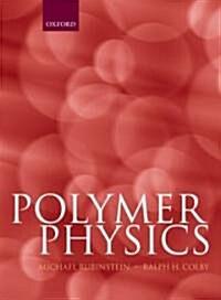 Polymer Physics (Hardcover)