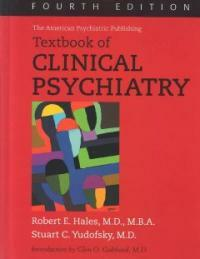 The American Psychiatric Publishing textbook of clinical psychiatry 4th ed
