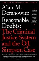 Reasonable Doubts: The Criminal Justice System and the O.J. Simpson Case (Paperback)