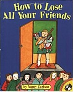How to Lose All Your Friends (Paperback)