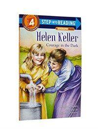 Helen Keller: Courage in the Dark (Paperback)