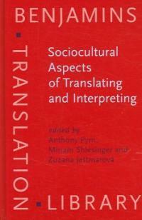 Sociocultural aspects of translating and interpreting