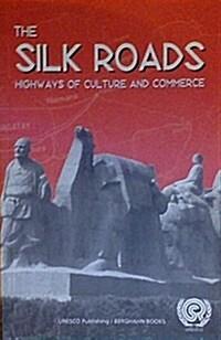 The Silk Roads (Paperback)