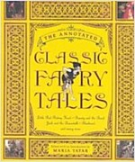 The Annotated Classic Fairy Tales (Hardcover)