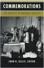 Commemorations: The Politics of National Identity (Paperback)