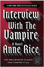 Interview with the Vampire (Paperback, 20, ANNIVERSARY)