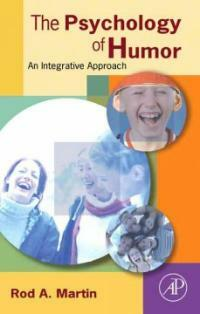 The psychology of humor : an integrative approach