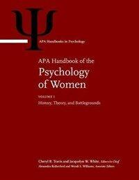 APA handbook of the psychology of women