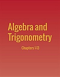 Algebra and Trigonometry: Chapters 1-13 (Paperback)
