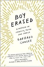 Boy Erased : A Memoir of Identity, Faith and Family (Paperback)