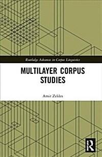 Multilayer Corpus Studies (Hardcover)
