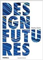 Design Futures (Hardcover)