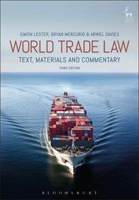 World trade law : text, materials, and commentary / 3rd ed