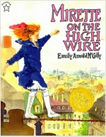 Mirette on the High Wire (Paperback)