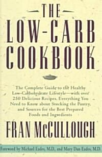 The Low-Carb Cookbook (Hardcover)