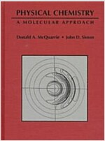 Physical Chemistry: A Molecular Approach (Hardcover)