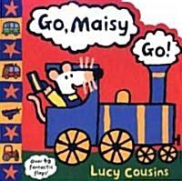 Go, Maisy, Go! Big Flap Book (Board Book)