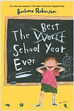 The Best School Year Ever (Paperback)