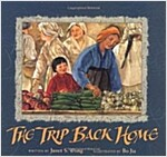 The Trip Back Home (School & Library)