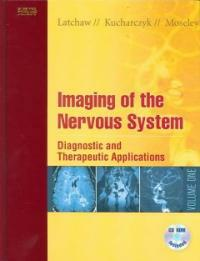 Imaging of the nervous system : diagnostic and therapeutic applications