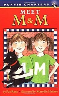 Meet M & M (Paperback)
