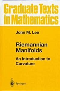 Riemannian Manifolds: An Introduction to Curvature (Hardcover, 1997)