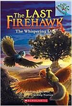 The Last Firehawk #3 : The Whispering Oak (Paperback)