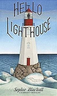 Hello Lighthouse (Hardcover)