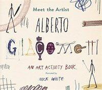 Meet the Artist : Alberto Giacometti (Paperback)